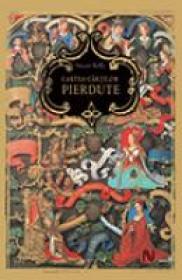 Cartea Cartilor Pierdute - Stuart Kelly