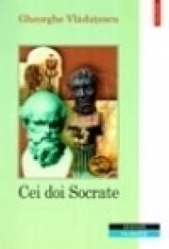 Cei doi Socrate (editia a II-a, revazuta) - Gheorghe Vladutescu