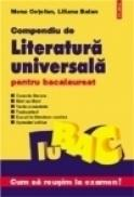 Compendiu de literatura universala pentru bacalaureat - Liliana Balan, Mona Cotofan