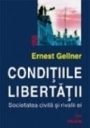 Conditiile libertatii - Ernest Gellner