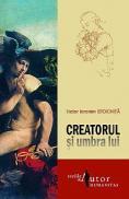 Creatorul si umbra lui - Victor Ieronim Stoichita