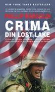 Crima Din Lost Lake - Philip Margolin