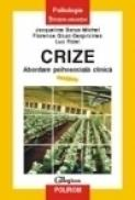 Crize. Abordare psihosociala clinica - Jacqueline Barus-Michel, Florence Giust-Desprairies