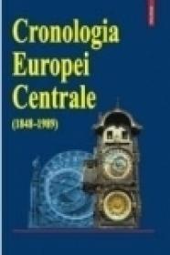 Cronologia istorica a Europei Centrale (1848-1989) - Nicolae Bocsan, Valeriu Leu