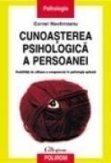 Cunoasterea psihologica a persoanei. Posibilitati de utilizare a computerului in psihologia aplicata - Cornel Havarneanu