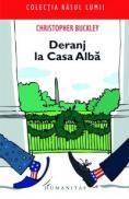 Deranj la Casa Alba - Buckley Christopher