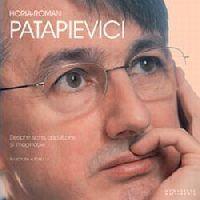 Despre scris, ascultare si imaginatie (audiobook) - Patapievici H.-R.