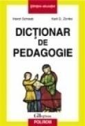 Dictionar de pedagogie - Horst Schaub, Karl G. Zenke
