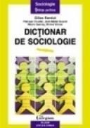 Dictionar de sociologie (coeditare) - Gilles Ferreol