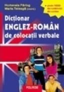 Dictionar englez-roman de colocatii verbale - Hortensia Parlog, Maria Teleaga