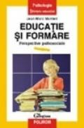Educatie si formare. Perspective psihosociale - Jean Marc Monteil