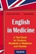 English in medicine. A Text Book for Doctors, Students in Medicine and Nurses - Ioan Bostaca, Viorica Dobrovici