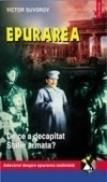 Epurarea. De ce a decapitat Stalin armata - Victor Suvorov