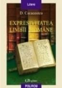 Expresivitatea limbii romane - D. Caracostea