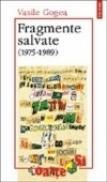 Fragmente salvate (1975-1989) - Vasile Gogea