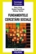 Fundamentele cercetarii sociale - Garry King, Robert Keohane, Sidney Verba