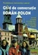 Ghid de conversatie roman-polon - Radoslawa Janowska-Lascar