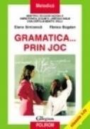 Gramatica... prin joc - Elena Simionica, Fanica Bogdan