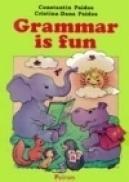 Grammar is fun (vol. I) - Constantin Paidos, Cristina Dana Paidos