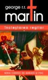 Inclestarea Regilor - Volumele I Si II - George R.R. Martin
