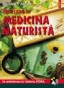 Incursiune in medicina naturista. In amintirea lui Valeriu Popa. Editia a VII-a (2 vol.) - Speranta Anton