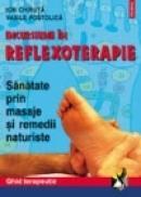Incursiune in reflexoterapie - Ion Chiruta, Vasile Postolica