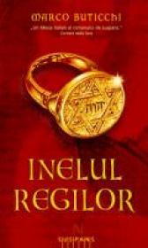 Inelul Regilor - Marco Buticchi
