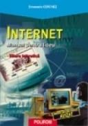 Internet. Manual pentru liceu - Emanuela Cerchez