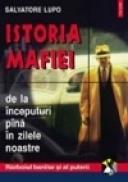Istoria Mafiei de la inceputuri pina astazi - Salvatore Lupo