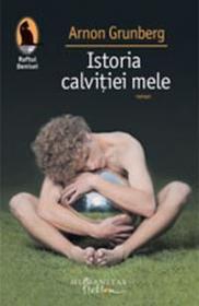 Istoria calvitiei mele - Grunberg Arnon