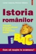 Istoria romanilor. Teste grila pentru bacalaureat si admitere - Lucian Leustean, Petronel Zahariuc