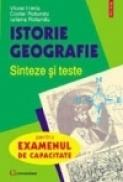 Istorie-Geografie. Sinteze pentru examenul de capacitate - Costel Rotundu, Iuliana Rotundu, Viorel Irimia
