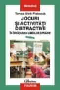 Jocuri si metode distractive in invatarea limbilor straine - Tereza Siek-Piskozub