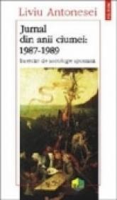 Jurnal din anii ciumei (1987-1989) - Liviu Antonesei
