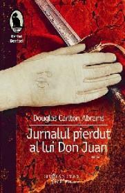Jurnalul pierdut al lui Don Juan - Douglas Carlton Abrams