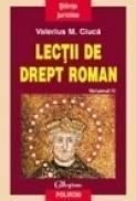 Lectii de drept roman (vol. III) - Valerius M. Ciuca