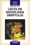 Lectii de sociologia dreptului - Valerius M. Ciuca