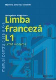 Limba franceza L1. Manual. Clasa a X a - **