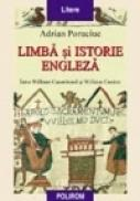 Limba si istorie engleza - Adrian Poruciuc