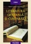 Literatura generala si comparata - Daniel Henri Pageaux