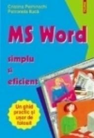 MS WORD - simplu si eficient - Cristina Perhinschi, Petronela Iluca