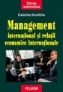 Management international si relatii economice internationale - Camelia Dumitriu