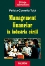 Managementul in industria cartii - Felicia Cornelia Tuta