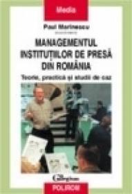 Managementul institutiilor de presa din Romania - Paul Marinescu