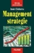 Managementul strategic - Ioan Ciobanu