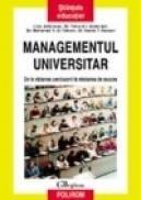 Managementul universitar: de la viziunea conducerii la misiunea de succes - Liviu Antonesei, Yehia A. I. Abdel-Aal, Mohamed R. El-Tahlawi, Nabila T. Hassen