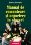 Manual de comunicare si negociere in afaceri. Vol. II: Negocierea - Stefan Prutianu