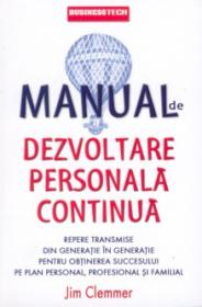 Manual de dezvoltare personala continua - Jim Clemmer
