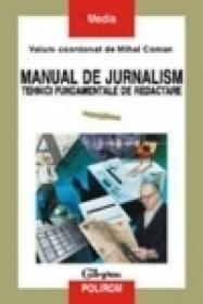 Manual de jurnalism (vol .I) - Mihai Coman