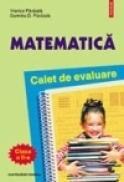 Matematica. Caiet de evaluare clasa a II-a - Dumitru Paraiala, Viorica Paraiala